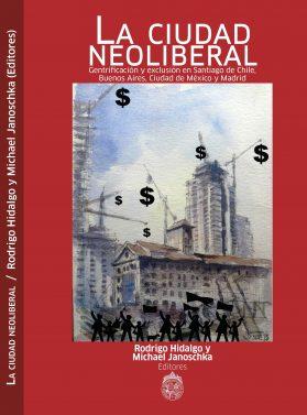 00_2014_Monografia_Ciudad_neoliberal_tapa
